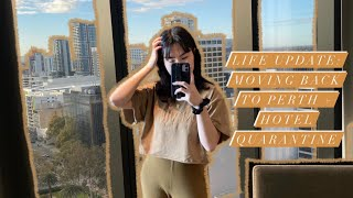 life update ~ moving back to Perth + mandatory hotel quarantine vlog