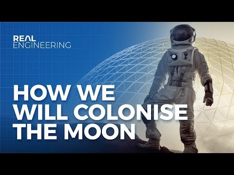 How We Will Colonise The Moon