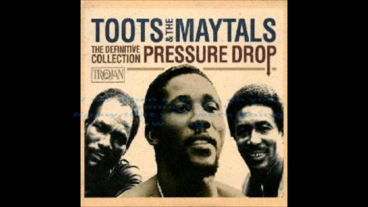 Toots & The Maytals - Pressure Drop - The Definitive Collection