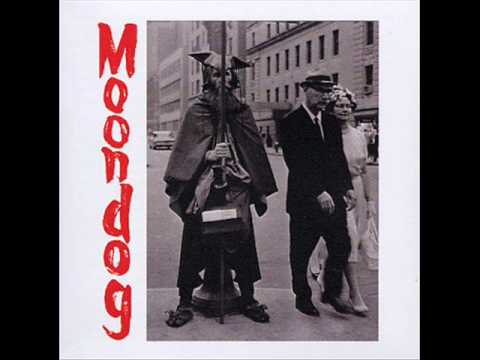 Moondog - Enough about human rights
