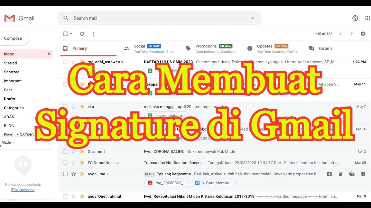 Cara Membuat Signature Di Gmail Youtube