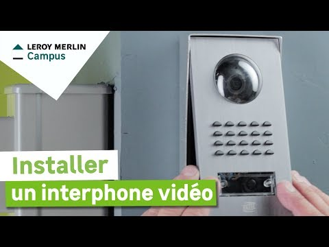 Comment installer un interphone vidéo ? Leroy Merlin