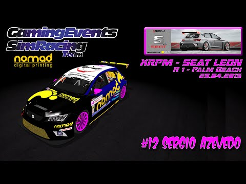 NOMAD GAMING EVENTS SRT - R1 XRPM SEAT LEON CUP @ PALM BEACH