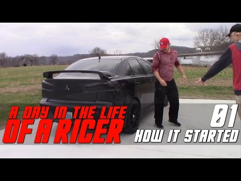 Life of a Ricer | How it Started