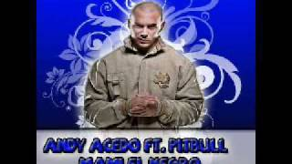 Andy Acedo Ft Pitbull MaMi El Negro (Remix Junio 2010) Teva Music