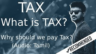 (Tamil) What is tax?