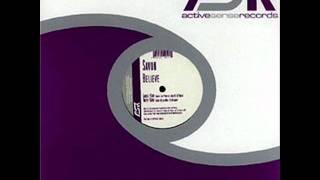Savon - Believe (Andy Jay Powell Mix)