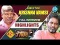 Krishna Vamsi Exclusive Interview Highlights || Frankly With TNR || Talking Movies With iDream