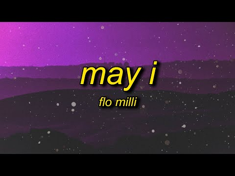 Flo Milli - May I (Lyrics)   may i kick a little something for the g's