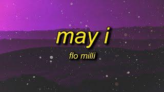 Flo Milli - May I (Lyrics) | may i kick a little something for the g's