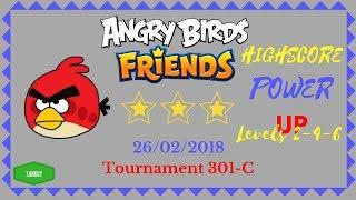 Angry Birds Friends Tournament 301-C Levels 2-4-6 HIGHSCORE Power Up Walkthrough