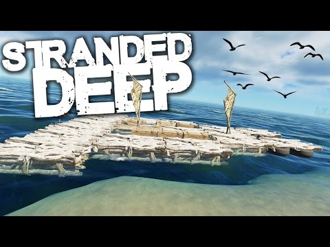 Stranded Deep | Survival Part 22 | CARGO RAFT!! (Experimental)