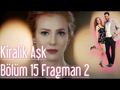 Kiralık Aşk 15  Bölüm 2. Fragman