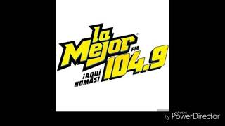 XHPMOC-FM ID LA MEJOR FM 104.9 FM CD CUAUHTÉMOC CHIHUAHUA (2019)