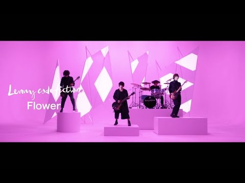 Lenny code fiction 『Flower』(Short Ver.)