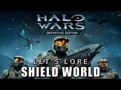 Let's Lore - Halo Wars: Shield World