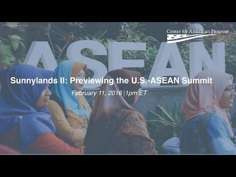 Sunnylands II: Previewing the U.S.-ASEAN Summit