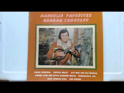 Angus Campbell - Graham Townsend On Mandolin