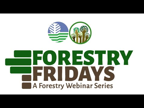 Forestry Fridays Module 1 DAY 1 (Afternoon Session)