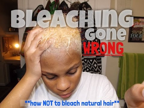 Tutorial| BLEACHING GONE WRONG ON **NATURAL HAIR**