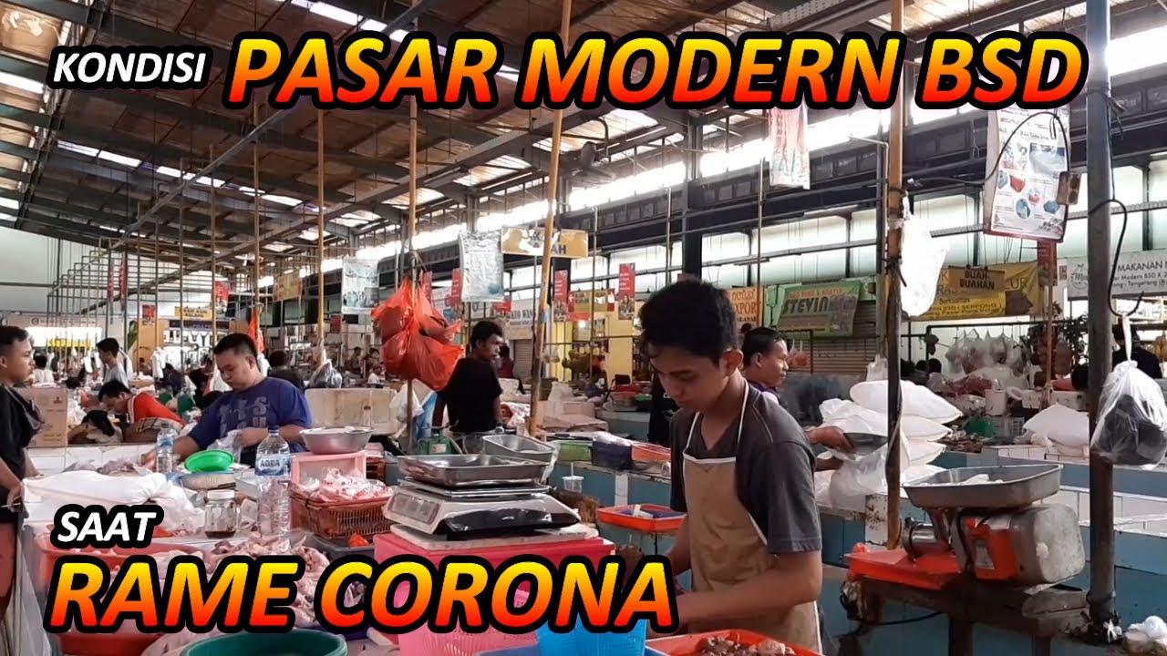 CORONA - Kondisi Pasar Modern BSD Saat Ini