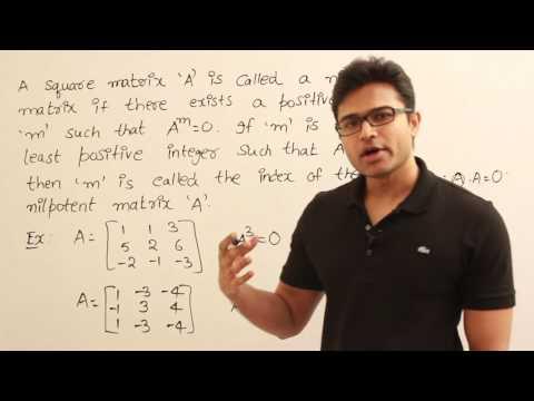Matrices 19 (Nilpotent matirces)