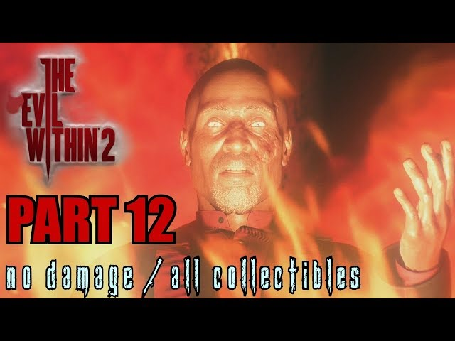 The Evil Within 2 Walkthrough Part 12 - Another Evil No Damage / All Collectibles
