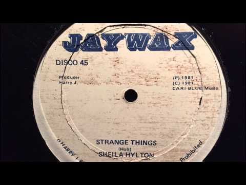Sheila Hylton - Strange Things [Jaywax]