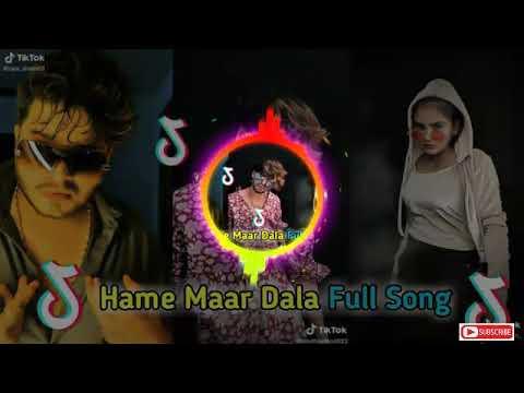 Hame Maar Dala Hame Maar Dala Tik Tok Trending Song Remix By Likee Zone