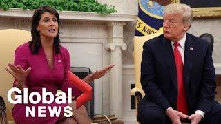 President Donald Trump announces the resignation of UN Ambassador Nikki Haley