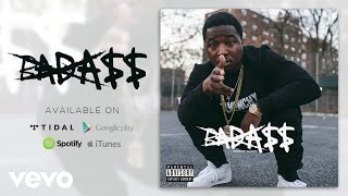 Troy Ave - Badass (Audio)