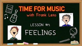 Time For Music: Lesson #1 - Feelings