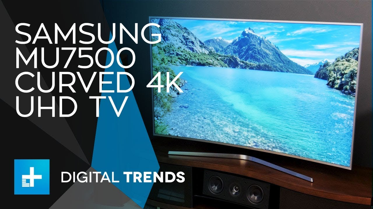 Samsung MU7500 Curved 4K UHD TV - Hands On Review