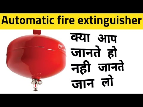 Automatic Fire Extinguisher Cylinder / Types Of Fire Extinguisher In Hindi #latest_tech