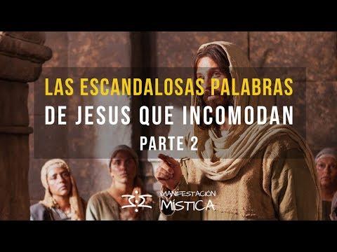 Las escandalosas palabras de Jesus que incomodan - Parte II