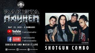 Rakista Mayhem Live Feat. Shotgun Combo