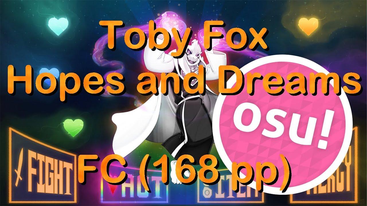 Osu! | Toby Fox - Hopes and Dreams [DREAMER] | FC