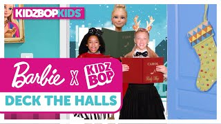 KIDZ BOP Kids + Barbie - Deck The Halls (Official Music Video)