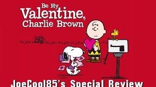 Be My Valentine, Charlie Brown (1975): Joseph A. Sobora's Special Review