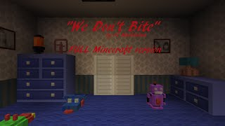 full minecraft video we don t bite a fnaf4 rap by jt machinima