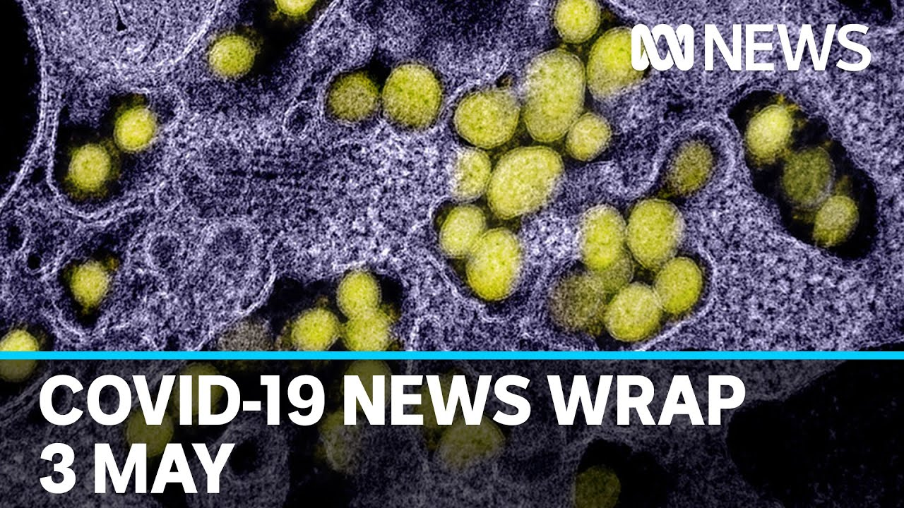 Coronavirus Update The Latest Covid 19 News For Sunday 3 May