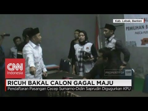 Dinyatakan Gagal, Bakal Calon Mengamuk Di KPU Banten, Pilkada 2018