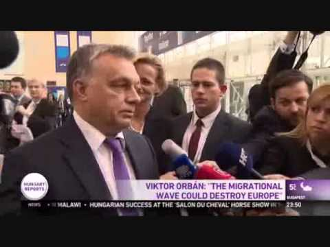 Viktor Orban: Migration will destroy Europe