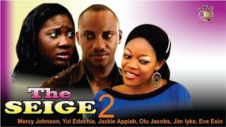 The Siege 2 - Nigerian Nollywood Movie