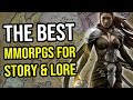 The Best MMORPGs For Story and Lore