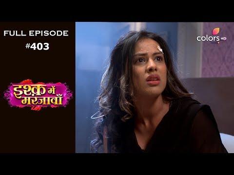 Ishq Mein Marjawan - 13th March 2019 - इश्क़ में मरजावाँ - Full Episode