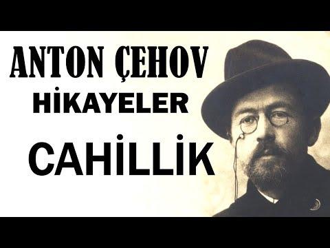 """Cahillik"" Anton Çehov Hikayeler sesli kitap tek parça seslendiren: Akın ALTAN"