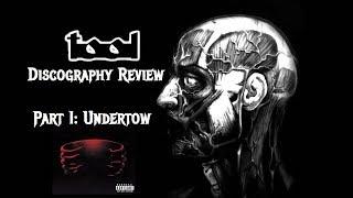 Tool - UNDERTOW Album Review