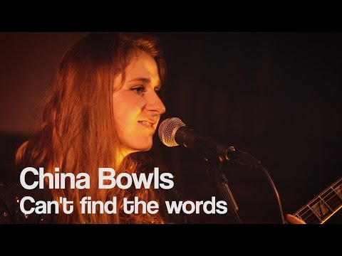 China Bowls - Can't Find the Words | The Bristol Music Show