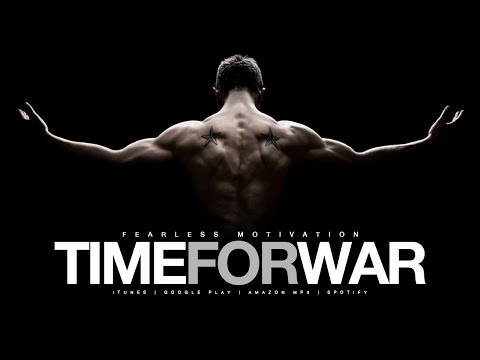 TIME FOR WAR – Motivational Video – GYM Motivation!